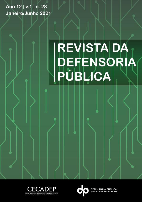 Visualizar v. 1 n. 28 (2021): Revista da Defensoria Pública do Estado do Rio Grande do Sul